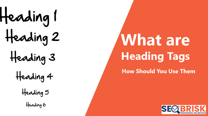 What are Heading Tags? How Should You Use Them